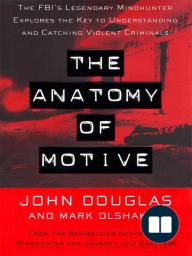 The Anatomy Of Motive