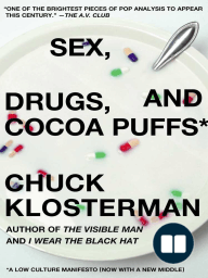 Sex, Drugs, and Cocoa Puffs