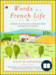 Words in a French Life