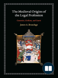 The Medieval Origins of the Legal Profession