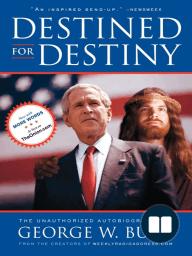 Destined for Destiny