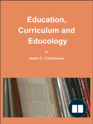 Education, Curriculum and Educology