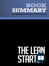 The Lean Startup  Eric Ries (BusinessNews Publishing Book Summary)