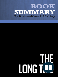 The Long Tail  Chris Anderson (BusinessNews Publishing Book Summary)