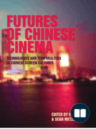Futures of Chinese Cinema