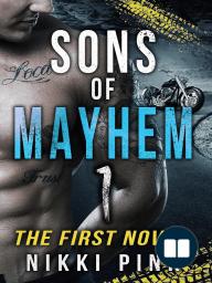 Sons of Mayhem 1 The First Novel (Sons of Mayhem Novels, #1)