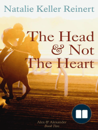 The Head and Not The Heart (Alex and Alexander, #1)