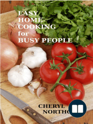Easy Home Cooking for Busy People