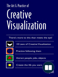 Art & Practice of Creative Visualization