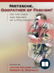 Nietzsche, Godfather of Fascism?