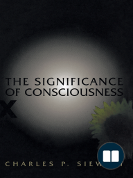 The Significance of Consciousness