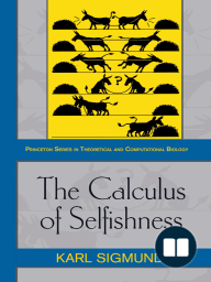 The Calculus of Selfishness