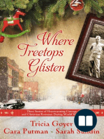 Where Treetops Glisten by Cara Putnam, Sarah Sundin, and Tricia Goyer