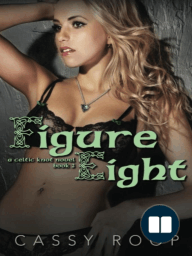 Figure Eight (Celtic Knot Novels, #2)