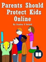 Parents Should Protect Kids Online
