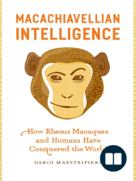 Macachiavellian Intelligence