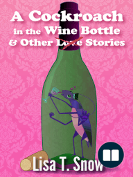A Cockroach in the Wine Bottle & Other Stories
