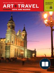 Art + Travel Europe Goya and Madrid