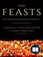 The Feasts by Cardinal Donald Wuerl and Michael Aquilina