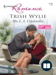 His L.A. Cinderella