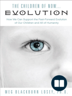 The Children of Now... Evolution