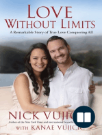 Nick Vujicic on Daring to Trust the Heart - Excerpt from Love Without Limits by Nick and Kanae Vujicic