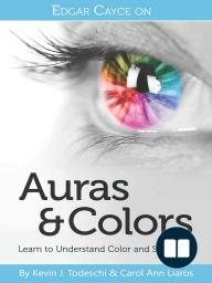 Edgar Cayce on Auras & Colors
