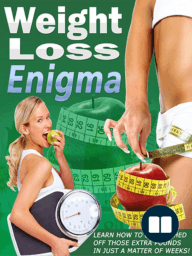 *NEW-Weight Loss Enigma-Lose Weight The Healthy Way*