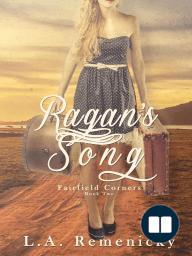 Ragan's Song (Fairfield Corners, #2)