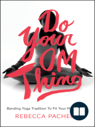 Do Your Om Thing