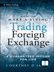 How to Make a Living Trading Foreign Exchange