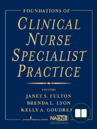 Foundations of Clinical Nurse Specialist Practice