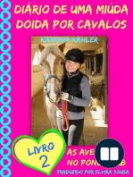Diário de uma Miúda Doida por Cavalos - Livro 2
