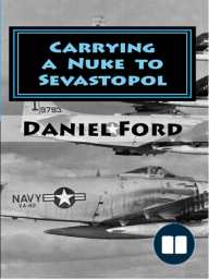 Carrying a Nuke to Sevastopol