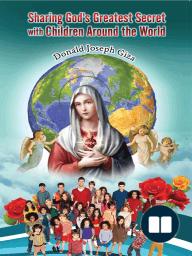 Sharing God's Greatest Secret with Children Around the World