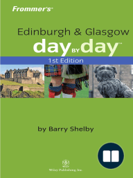 Frommer's Edinburgh& Glasgow Day by Day