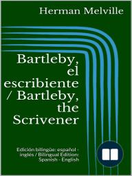 Bartleby, el escribiente / Bartleby, the Scrivener