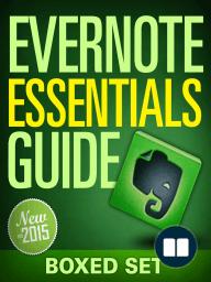 Evernote Essentials Guide (Boxed Set)