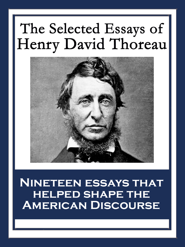 critical essay on henry david thoreau Read thoreau's major essays online - reform essays (civil disobedience), walking essays (a winter walk) and natural history essays (wild apples.