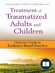 Treatment of Traumatized Adults and Children