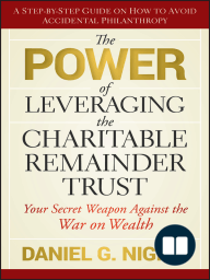 The Power of Leveraging the Charitable Remainder Trust