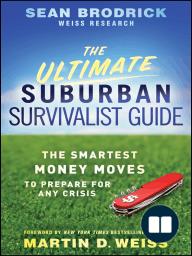 The Ultimate Suburban Survivalist Guide
