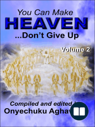 You Can Make Heaven ...Don't Give Up Volume 2