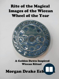 Rite of the Magical Images of the Wiccan Wheel of the Year