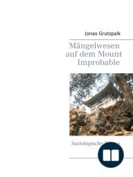 Mängelwesen auf dem Mount Improbable