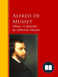 Obras ─ Colección de Alfred de Musset