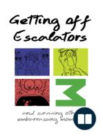 Getting Off Escalators - Volume 3