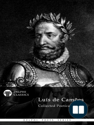 Delphi Collected Works of Luis de Camoes (Illustrated)