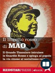 Il libretto rosso di Mao. Edizione integrale