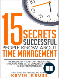 15 Secrets Successful People Know About Time Management